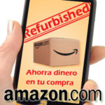 comprar productos refurbished amazon ahorrar dinero en amazon