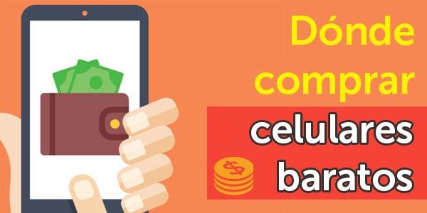 páginas para comprar celulares baratos tiendas