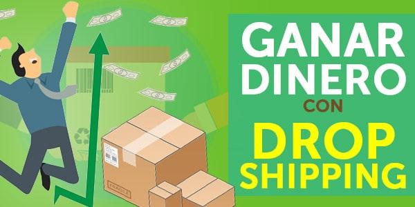 ganar dinero dropshipping