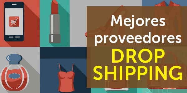 mejores proveedores dropshipping
