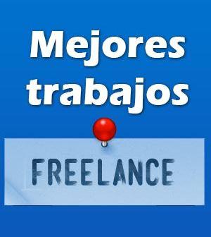 El trabajo freelance que m s paga mejores trabajos freelance - Trabajos freelance desde casa ...