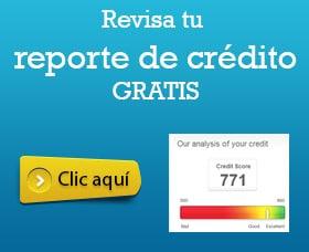 reporte de credito gratis como revisar el credit score