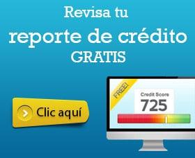 reportes de crédito gratis checar el credito online