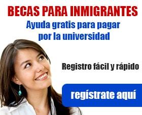 becas inmigrantes para la universidad