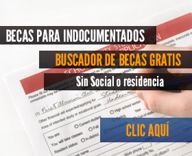 becas para indocumentados sin social residencia