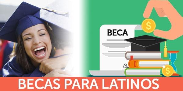 becas para latinos