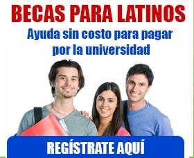 becas para latinos becas universitarias