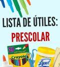 lista de útiles escolares prescolar preescolar