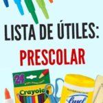 Lista de útiles escolares: Preescolar / Prescolar