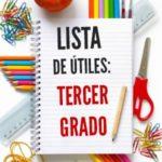 Lista de útiles escolares de Tercer grado (3er grado)