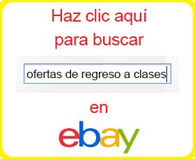 ofertas regreso a clases ebay