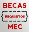 requisitos becas mec