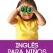 Inglés para niños: Mejores sitios para aprender inglés