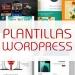 Mejores plantillas WordPress para tu blog o sitio web