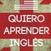Quiero aprender inglés: Trucos para aprender inglés rápido