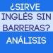Inglés Sin Barreras: ¿Sirve o no este curso de inglés?