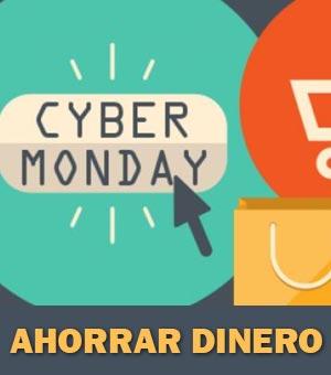 ahorrar dinero en cyber monday