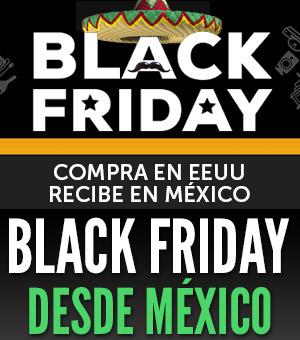 black friday desde mexico