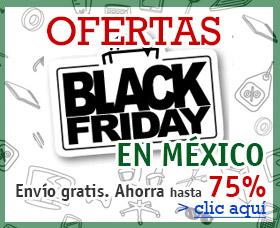 ofertas black friday mexico viernes negro comprar en black friday desde mexico
