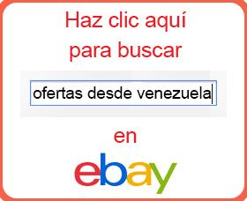 ofertas desde venezuela black friday cyber monday ebay