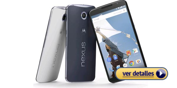 Mejor celular 2015 con mejor batería: Google Nexus 6
