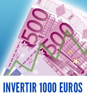 como invertir 1000 euros