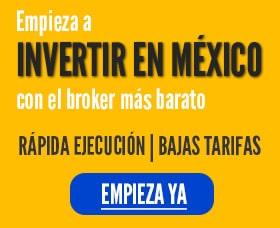 invertir en mexico mejor broker corredor Mejores fondos de inversion en Mexico