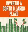 invertir a corto o largo plazo