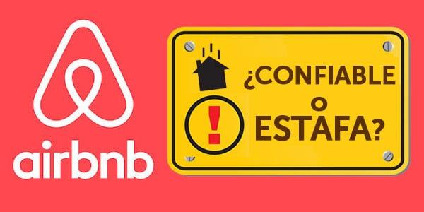 airbnb seguro estafa confiable