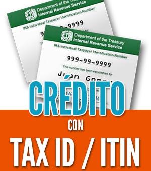 tener credito con un ITIN tax id