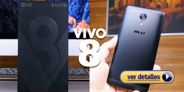 Mejor celular Blu Vivo 8