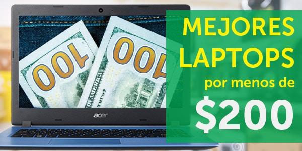 laptops por menos de 200 buenas baratas