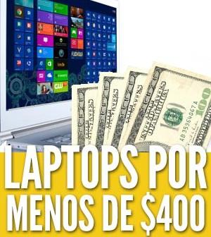mejores laptops por menos de 400 dólares euros
