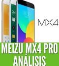 meizu mx4 pro análisis review