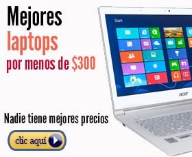 mejores laptops menos de 300 dolares euros