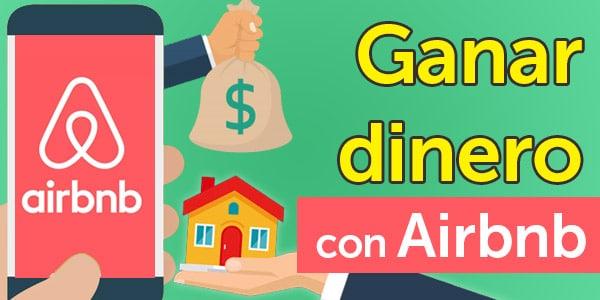 como ganar dinero con airbnb