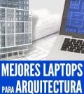mejores laptops para arquitectura