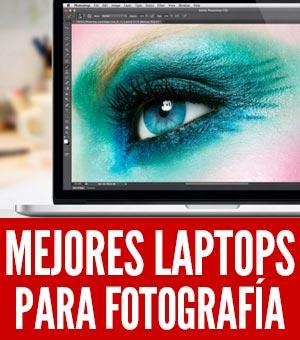 mejores laptops para fotografía fotógrafos