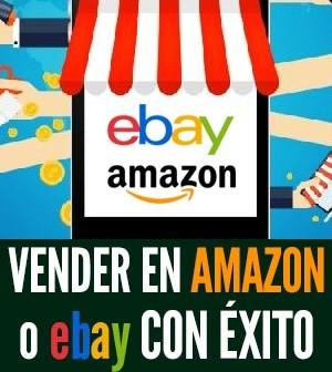 vender en amazon o ebay