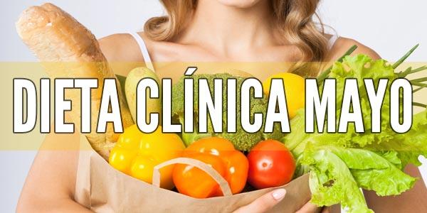 Dieta para adelgazar fácil de seguir: Dieta de la Clínica Mayo