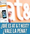 que-es-att-next-at-&-t-next