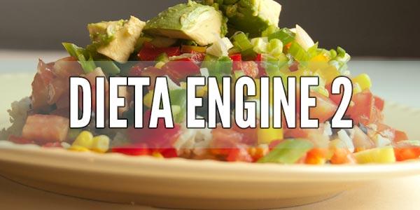 qué es la dieta engine 2