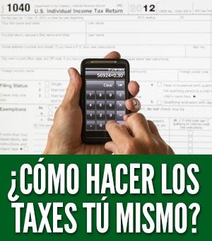 cómo hacer los taxes tu mismo