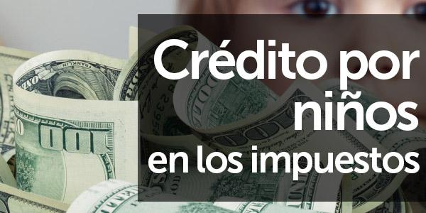 crédito por niños en los impuestos