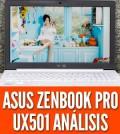 Asus ZenBook Pro UX501 análisis review espanol