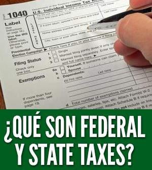 federal y state taxes