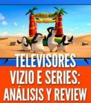 Vizio E Series análisis review precio