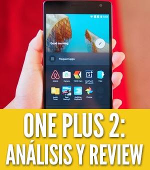 oneplus 2 analisis review español