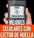 Celulares con lector de huella móviles