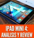 apple ipad mini 4 analisis precio review